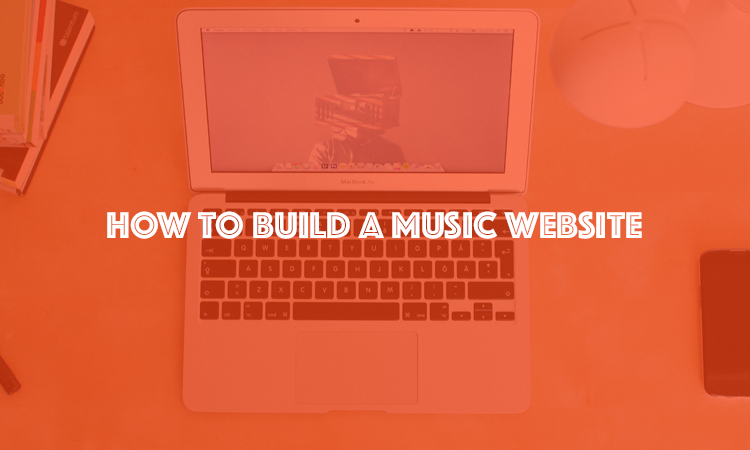 How to build a music blog or website in 5 steps music fibre Build easy website