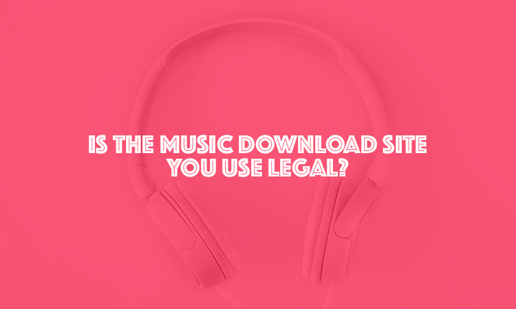 LEGAL MUSIC DOWNLOAD SITES