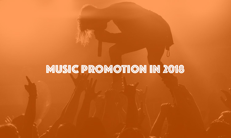 How To Promote Your Music in 2018 - Music Fibre